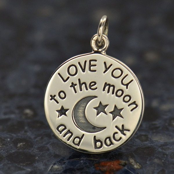 Love You to the Moon Charm Sterling Silver  - C1459, Stamped Charms, Children, Quote Charms, New Mom, Celestial Charms